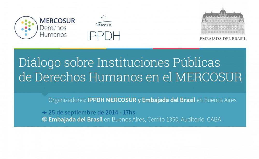 """El IPPDH y la Embajada del Brasil en Buenos Aires organizan el """"Diálogo sobre Instituciones Públicas de Derechos Humanos en el MERCOSUR""""."""