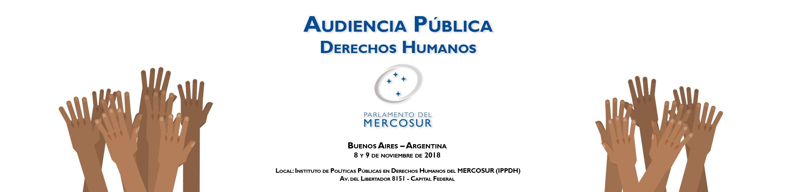 El IPPDH será sede de la Audiencia Pública de Derechos Humanos PARLASUR – Capítulo Argentina