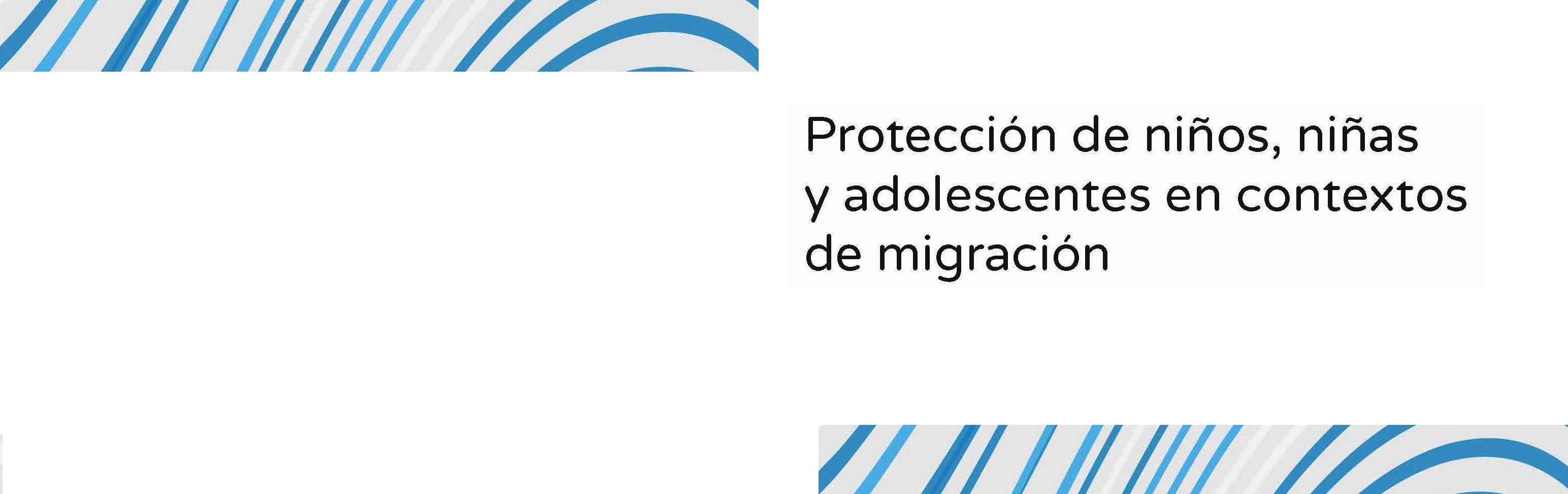Nueva publicación del IPPDH sobre protección de derechos de la niñez migrante