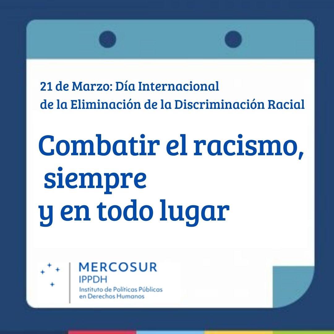 21 De Marzo Día Internacional De La Eliminación De La Discriminación Racialippdh