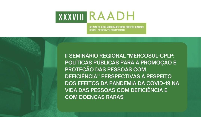 Jornada aberta ao público no II Seminário Regional MERCOSUL-CPLP: Políticas Públicas para a Promoção e Proteção das Pessoas com Deficiência